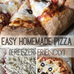 Easy Homemade Pizza {Freezer-Friendly}