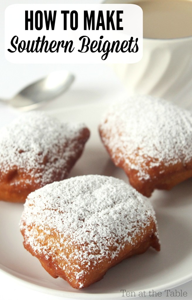 How to Make Southern Beignets| Ten at the Table| http://tenatthetable.com