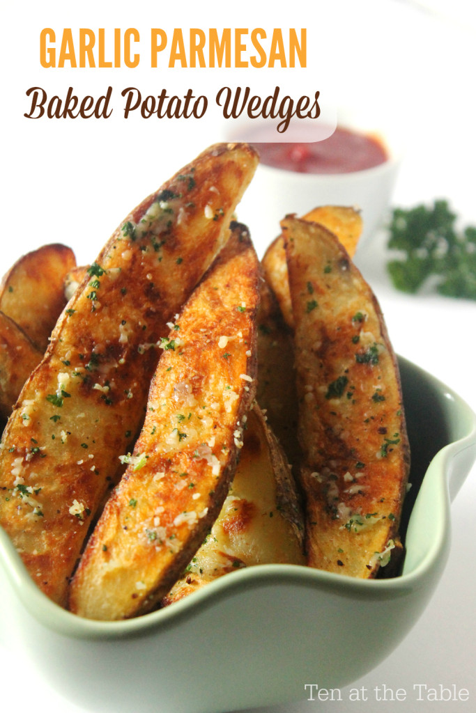 Garlic Parmesan Baked Potato Wedges| Ten at the Table| http://tenatthetable.com