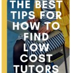 Ultimate List of Tips on How to Find Low Cost Tutors