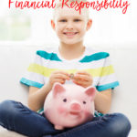 5 Ways to Teach your Child Financial Responsibility