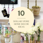 10 Cheap & Easy Dollar Store Decor Ideas For Your Home